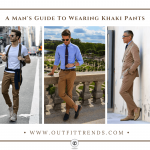 Best Ways to Wear Khaki Pants