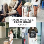 Summer Airport Outfit Idea